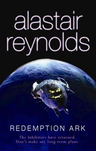 Redemption Ark by Alastair Reynolds (9780575083103) - PaperBack - Science Fiction