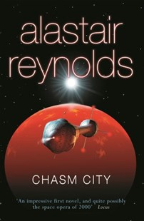 Chasm City by Alastair Reynolds (9780575083158) - PaperBack - Modern & Contemporary Fiction General Fiction