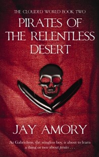 (ebook) Pirates Of The Relentless Desert - Fantasy