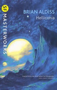 Helliconia by Brian Aldiss (9780575086159) - PaperBack - Science Fiction