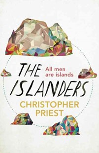 The Islanders by Christopher Priest, Grady McFerrin (9780575088641) - PaperBack - Fantasy