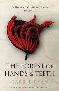 The Forest of Hands and Teeth by Carrie Ryan (9780575090866) - PaperBack - Fantasy