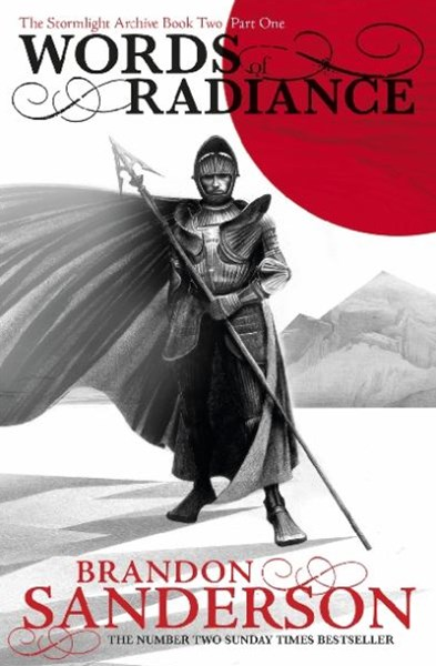 Words of Radiance (The Stormlight Archive Book 2 Part 1)