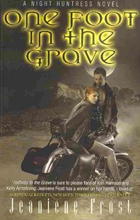 One Foot in the Grave by Jeaniene Frost (9780575093782) - PaperBack - Fantasy