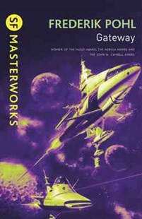 Gateway by Frederik Pohl (9780575094239) - PaperBack - Science Fiction