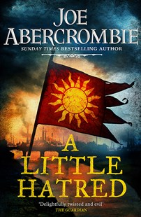 A Little Hatred by Joe Abercrombie (9780575095878) - PaperBack - Fantasy