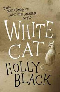 White Cat by Holly Black (9780575096721) - PaperBack - Fantasy