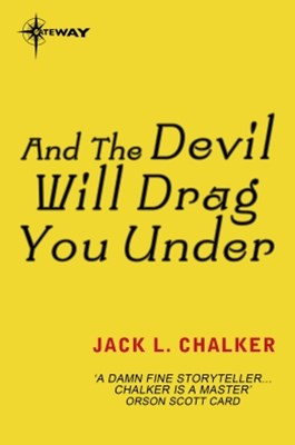 (ebook) And the Devil Will Drag You Under