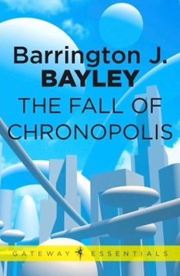 The Fall of Chronopolis