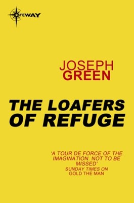 The Loafers of Refuge