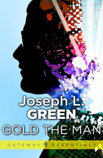 (ebook) Gold the Man