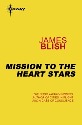 Mission to the Heart Stars