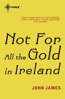 (ebook) Not For All The Gold In Ireland