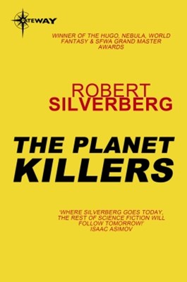 The Planet Killers
