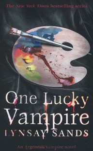 One Lucky Vampire by Lynsay Sands (9780575107571) - PaperBack - Fantasy