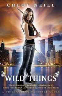 Wild Things by Chloe Neill (9780575108073) - PaperBack - Fantasy