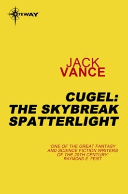 (ebook) Cugel: The Skybreak Spatterlight