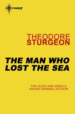 The Man Who Lost the Sea