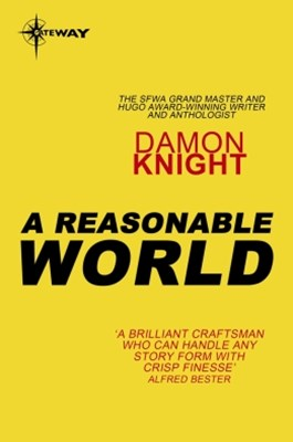 A Reasonable World