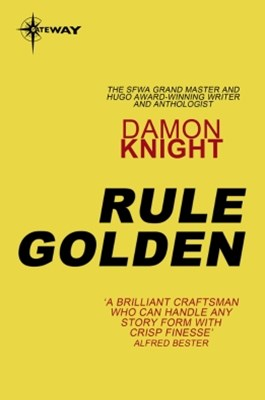Rule Golden