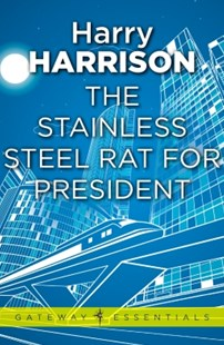 (ebook) The Stainless Steel Rat for President - Science Fiction