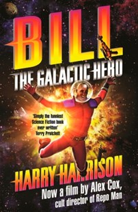 (ebook) Bill, the Galactic Hero - Science Fiction