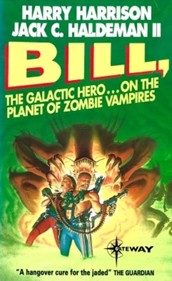 Bill, the Galactic Hero: Planet of the Zombie Vampires