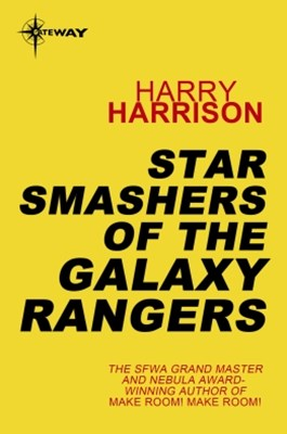 Star Smashers of the Galaxy Rangers