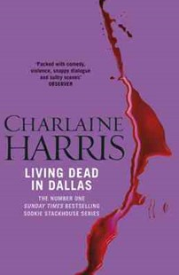 Living Dead In Dallas by Charlaine Harris (9780575117037) - PaperBack - Fantasy