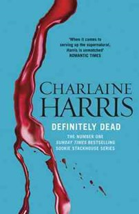 Definitely Dead by Charlaine Harris (9780575117075) - PaperBack - Fantasy