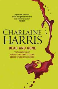 Dead and Gone by Charlaine Harris (9780575117105) - PaperBack - Romance Paranormal Romance
