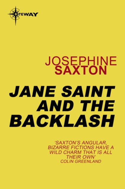 Jane Saint and the Backlash