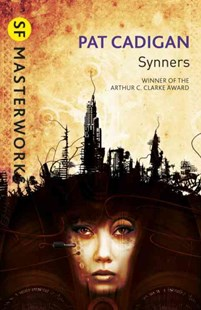 Synners by Pat Cadigan (9780575119543) - PaperBack - Science Fiction