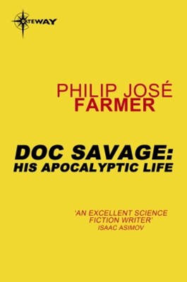 (ebook) Doc Savage: His Apocalyptic Life
