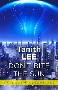(ebook) Don't Bite the Sun - Science Fiction