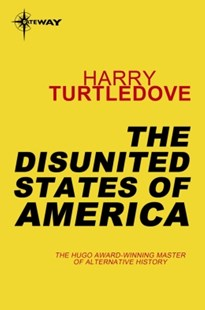 (ebook) The Disunited States of America - Historical fiction