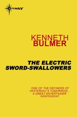 (ebook) The Electric Sword-Swallowers