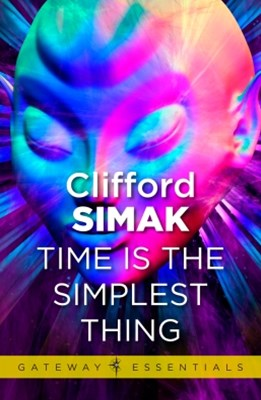 Time is the Simplest Thing