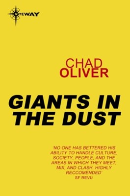 Giants in the Dust