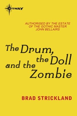 The Drum, the Doll and the Zombie