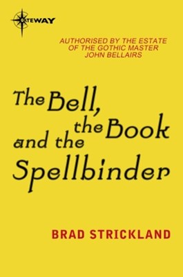 The Bell, the Book and the Spellbinder