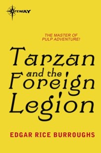 (ebook) Tarzan and the Foreign Legion - Science Fiction