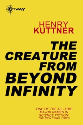 (ebook) The Creature From Beyond Infinity