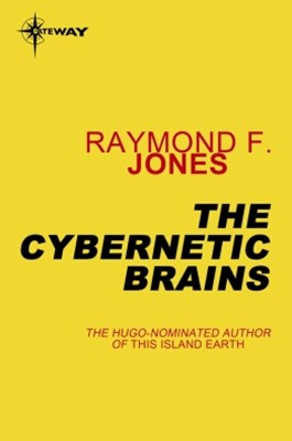 The Cybernetic Brains