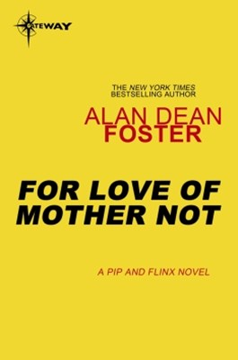 (ebook) For Love of Mother Not