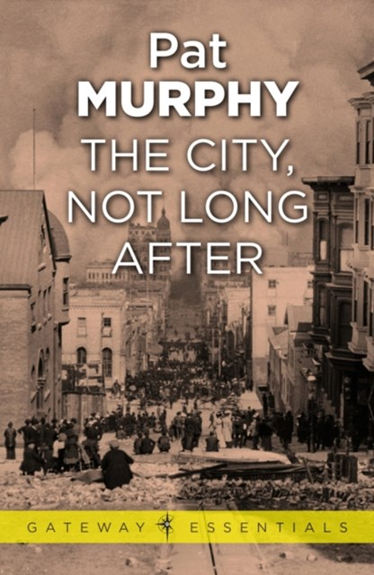 (ebook) The City, Not Long After
