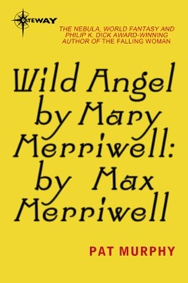 (ebook) Wild Angel by Mary Merriwell: by Max Merriwell