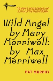 (ebook) Wild Angel by Mary Merriwell: by Max Merriwell - Science Fiction
