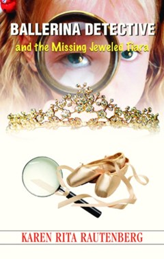 (ebook) Ballerina Detective and the Missing Jeweled Tiara