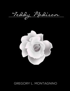 (ebook) Teddy Madison - Modern & Contemporary Fiction General Fiction
